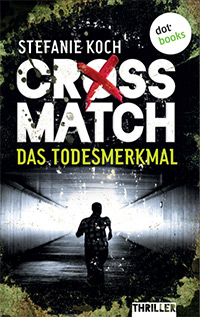 CROSSMATCH – Das Todesmerkmal